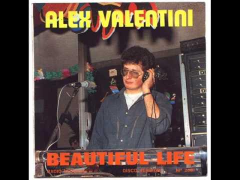 Alex Valentini Beautiful Life Tekst Piosenki