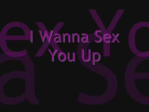 I wanna sex you up release date