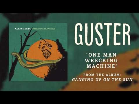 guster one wrecking machine