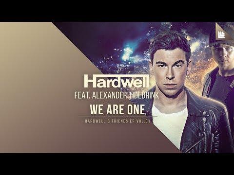 Hardwell - We Are One feat. Alexander Tidebrink - tekst ...