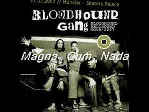 Bloodhound gang magna cum