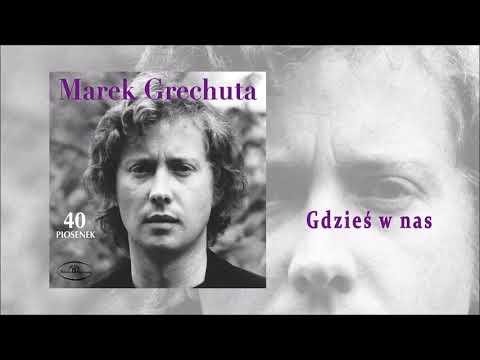 Marek Grechuta Gdzies W Nas Tekst I Tlumaczenie Piosenki Na Tekstowo Pl