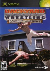 backyard_wrestling__don_t_try_this_at_home