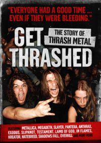 get_thrashed_the_story_of_thrash_metal
